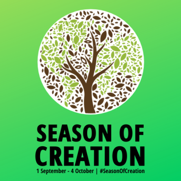 Season of Creation | 1 September - 4 October | #SeasonOfCreation